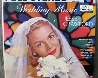 Vinyl Record Album Wedding Music Jesse Crawford Pipe Organ Wedding March Vintage 1960s Love