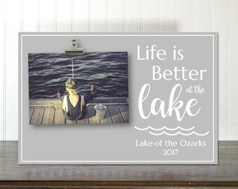 Lakehouse Decor Rustic Home Decor Life Is Better At The Lake Frame Personalized Photo Frame Photo Clip Frame Thank You Gift IBFSC