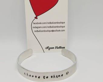 Cuff Bracelet aluminum choose to shine