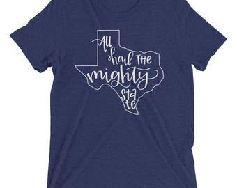 All Hail the Mighty State Texas Our Texas Texas Pride Hand Lettered Short Sleeve Shirt