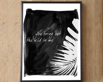 Wild side of me Print