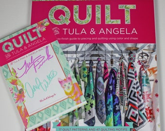Autographed! Quilt With Tula & Angela Book - by Tula Pink and Angela Walters for Fons and Porter