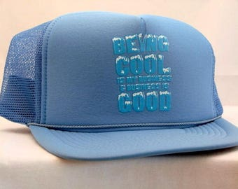 Neon Being Cool Is My Business and Business  Is Good Trucker Cap 16730