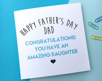 Funny Father's Day Card - Father Daughter Card - Dad Card - Amazing Daughter - Funny Dad Card - Happy Father's Day Dad