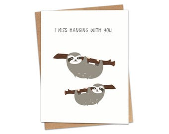 I Miss Hanging With You Greeting Card SKU C207