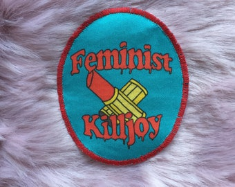 Feminist Killjoy Patch