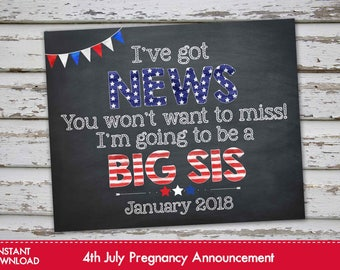 Fourth of July Big Sister Announcement Chalkboard Poster, 4th of July Pregnancy Reveal, July 4th Big Sister Announcement JANUARY 2018