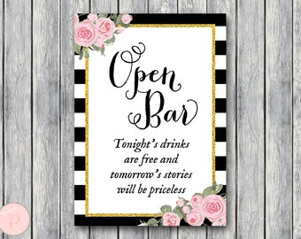 Open bar sign, Wedding Open bar Sign, Drinks are free, tomorrow's stories will be priceless, Wedding decoration sign WD58 TH08 z