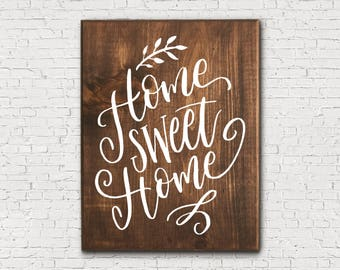 Home Sweet Home - Home Sweet Home Sign - Rustic Wooden Sign - Housewarming Gift - Living Room Decor - Wooden Home Sign - Wood Home Sign