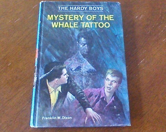 The Hardy Boys Mystery Of The Whale Tattoo, Hardy Boys #47, Vintage Hardy Boys Book, Hardy Boys Hardcover Chapter Book, 1968