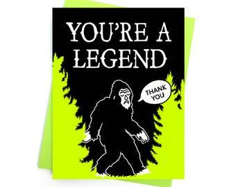 Card // Thank You // You're a Legend // Bigfoot