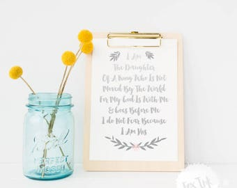 "Christian Quote Bible ""I am the Daughter"" PRINT ONLY"