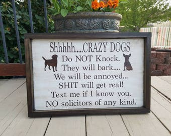 No Soliciting Crazy Dog Wall Hanging - Hand Painted