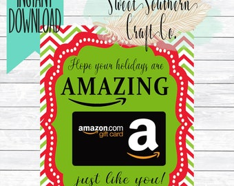 INSTANT DOWNLOAD*Hope Your Holidays Are Amazing Amazon Gift Card Printable,Teacher Appreciation,Back to School,Teacher Christmas Gift,Amazon