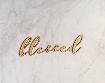 Blessed   Laser Cut Wooden Word