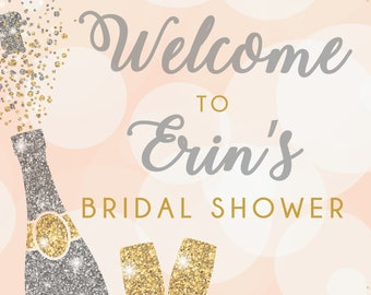 Pop The Bubbly Bridal Shower Welcome Sign