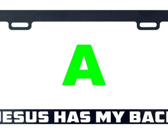 Jesus has my back faith license plate frame tag holder decal sticker