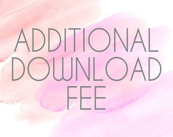 Additional Download Fee