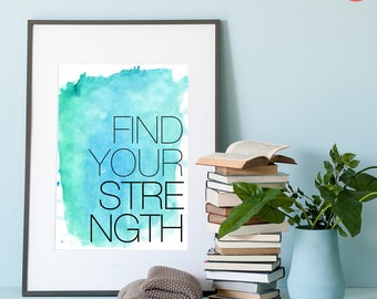 "Printable Men gift wall art - Printable inspirational quote ""Find Your Strength"" - Instant Download for wall - Gift for her or BFF 