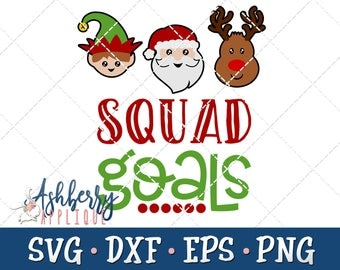 Squad Goals Christmas SVG/DXF Cut File - Instant Download - Christmas Vector Clipart - Santa Hat - Santa's List - Holiday - Iron On