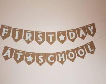 First Day At School Bunting. Back to School Banner. Celebration Garland. School decorations for photos. First day at nursery / pre school