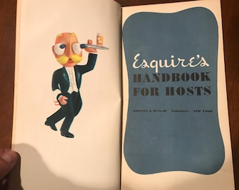 1949 Esquires Handbook for Hosts . Vintage esquire . Antique esquire