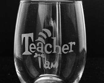 Teacher etched wine glass ~ Dr. Seuss ~ Gift for teacher ~ Stemless wine glass ~ Teacher Appreciation ~ Teacher wine glass ~ Teacher gift