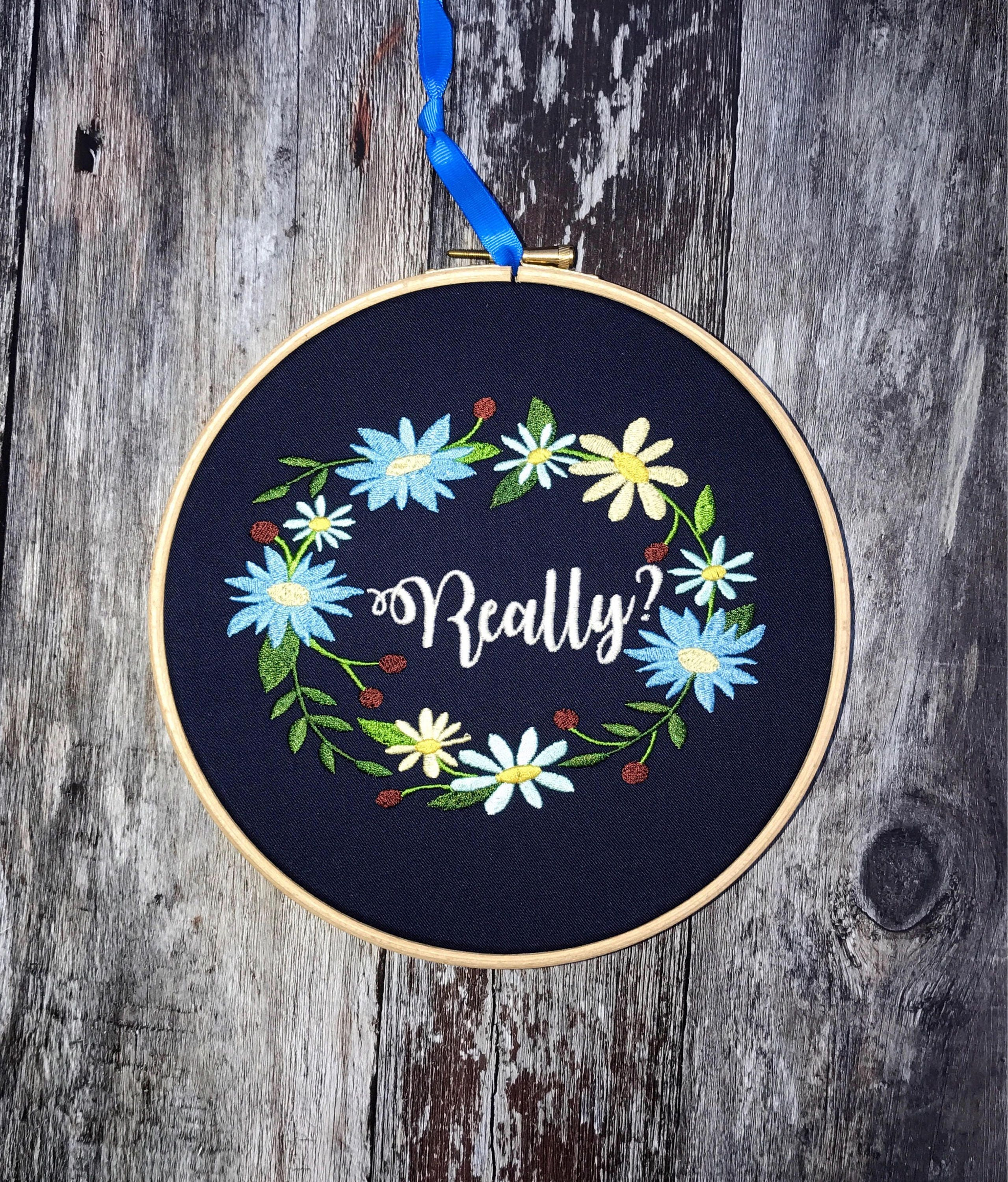 Really ? embroidery hoop art home decor gift floral embroidered ...