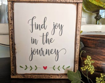 """Framed Wooden """"Find joy in the journey"""" Sign/Farmhouse Sign/Rustic Sign/Joy Sign/Handpainted Sign"""