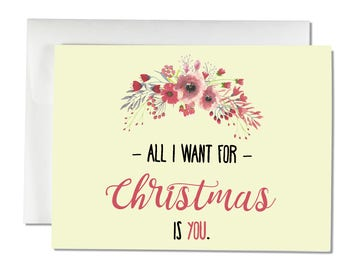 All I Want For Christmas Is You - Christmas Card, Holiday Card, Christmas Greeting Card, Cute Christmas Card, Love Card