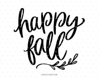Happy fall svg file, Svg files, Autumn svg, Fall svg, Happy fall yall, Svg cut files, Quote svg, Cute svg, Sweet svg, Handlettered svg