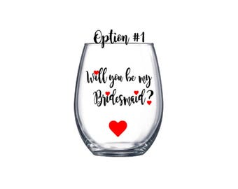 Will you be my Bridesmaids? Decals/ Diy wine glass. Bridesmaid proposal decals