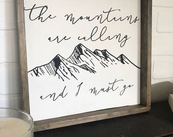 The Mountains Are Calling Sign. Inspirational Quotes Sign. Farmhouse Wood Sign. Rustic Sign. Farmhouse Wall Decor. Fixer upper style.