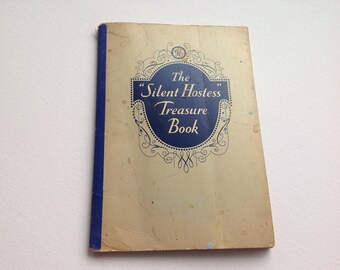 The Silent Hostess Treasure Book 1931 General Electric company Cookbook Icebox entertaining housewife recipe booklet Jell-O Mad men.