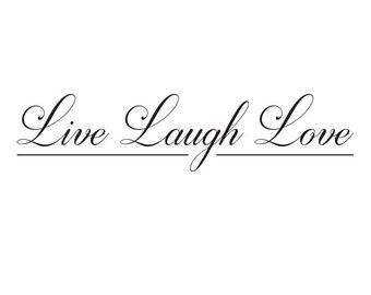Live Laugh Love Wall Quote, Home Decal, Vinyl Lettering, Wall Art, Wall Decoration