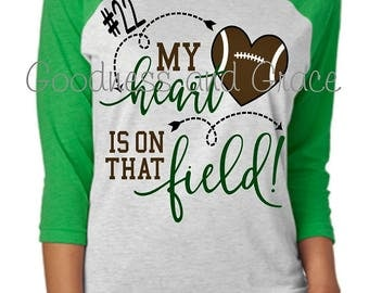 My Heart is On That Field - Football Mom Shirt or Raglan - Football Monogram - Team Colors - Player Number - Personalized Player Tee Tshirt