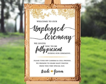Wedding ceremony sign - unplugged ceremony sign - welcome to our unplugged ceremony - PRINTABLE - 16x20 - 18x24 - 24x36 - 8x10