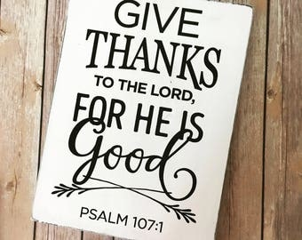 Give Thanks to the Lord - Farmhouse Living - wood sign