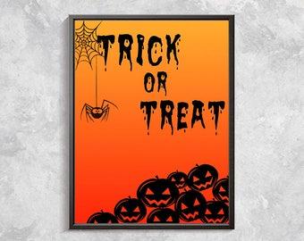 Halloween Printable Art, Halloween Print, Trick or Treat, Printable Halloween Decor, Halloween Party Decorations, Haunted House Sign 8x10
