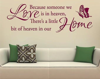 Because Someone We Love is In Heaven Butterfly Home Decor Vinyl Matt Wall Art Quote Sticker Decal *20 colours* *Two Sizes*