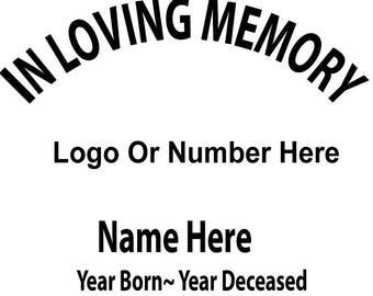 Custom In Loving Memory Decal 6 x 6 Multiple Colors