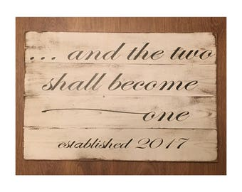 and the two shall become one - reclaimed wood love sign, wood sign, valentines gift, wedding gift, bridal shower gift