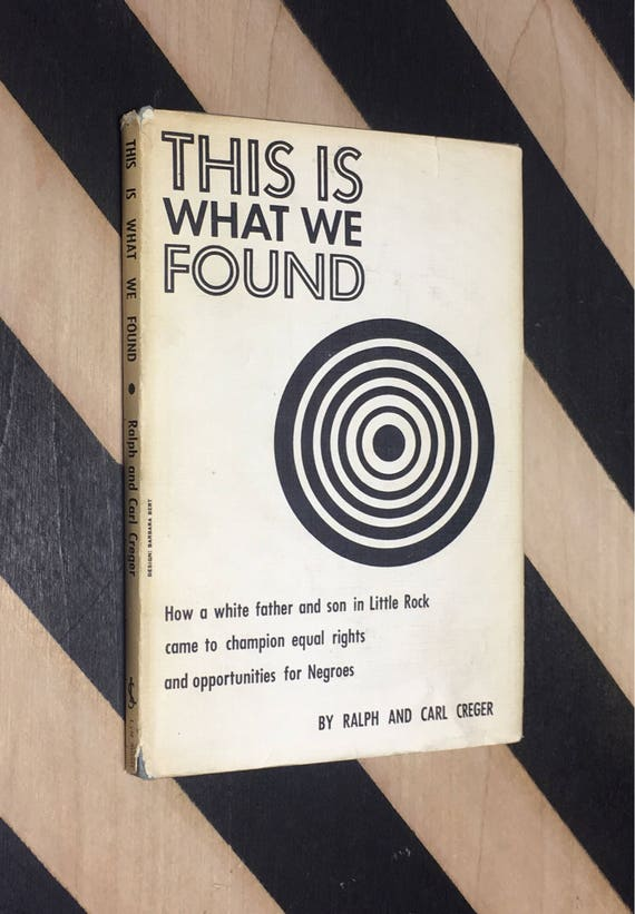 This is What We Found by Ralph and Carl Creger (1960) hardcover book