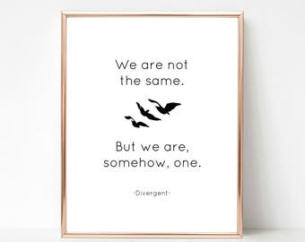 Divergent Book Movie Series, Veronica Roth, Tris Tobias Four Quote, Instant Download Printable Art, Custom Print, Most Popular Gift