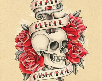 Death before dishonor. Old school tattoo print.