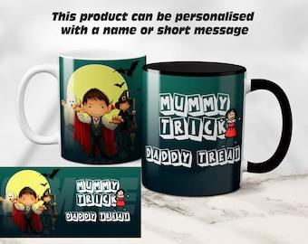 Happy Halloween, Trick Or Treat, Mummy Trick Daddy Treat personalised mug gift. Coffee / Tea Mug