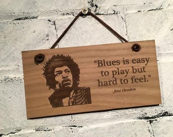 """Jimmi Hendrix """"Blues is easy to play but hard to feel"""" Shabby chic style wooden wall plaque/sign. Great gift for any fan."""
