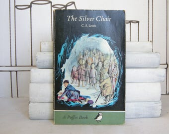 The Silver Chair by C. S. Lewis (Vintage, Chronicles of Narnia, Puffin)