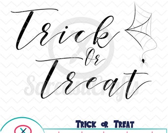 Trick or Treat - Halloween Graphic - Digital download - svg - eps - png - dxf - Cricut - Cameo - Files for cutting machines