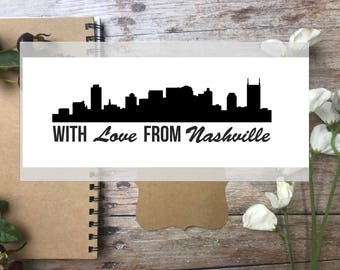 NASHVILLE  stamp, With Love from Nashville  custom rubber stamp-  Handmade wooden handle custom stamp